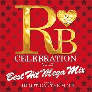 DJ Optical The M.N.B./R&B Celebration -Best Hit Classic Style-[PRAL-22]
