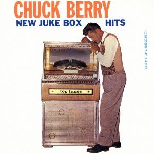 Chuck Berry/ニュー・ジューク・ボックス・ヒッツ<生産限定盤>[UICY-76554]