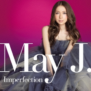 May J./Imperfection [CD+2DVD] [RZCD-59684B]