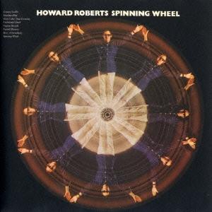 Howard Roberts/スピニング・ホイール [VSCD-5634]