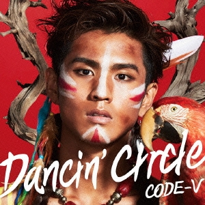 CODE-V/DANCIN' CIRCLE<初回生産限定盤B>[MUCD-5319]