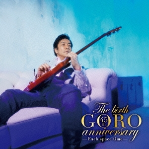 The birth GORO anniversary<通常盤>