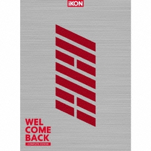 WELCOME BACK -COMPLETE EDITION- [2CD+Blu-ray Disc+PHOTOBOOK]<初回生産限定盤> CD