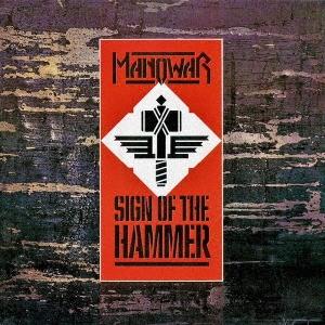 Manowar/サイン・オブ・ザ・ハンマー<限定低価格盤>[UICY-78632]