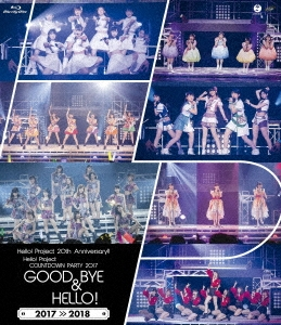 Hello! Project 20th Anniversary!! Hello! Project COUNTDOWN PARTY 2017 ~ GOOD BYE & HELLO! ~
