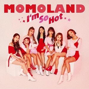 MOMOLAND/I'm So Hot [CD+卓上カレンダー]<初回限定盤B>[KICM-91941]