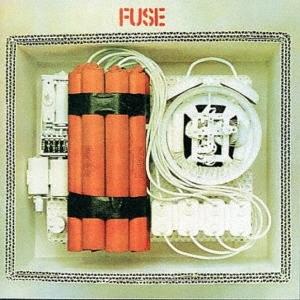 Fuse (60s)/ヒューズ登場<期間生産限定盤>[SICP-6160]