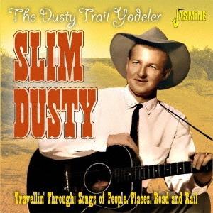 Slim Dusty/オーストラリアのカウボーイ ヨーデル満載の1950〜1960年代作品集[OTLCD70082]