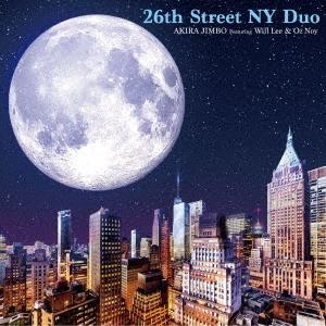 26丁目 ニューヨーク デュオ フィーチャリング ウィル・リー&オズ・ノイ CD