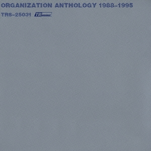 ANTHOLOGY 1988-1995