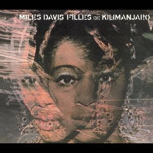 Miles Davis/キリマンジャロの娘+1[SICP-832]