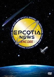NEWS DOME TOUR 2018-2019 EPCOTIA -ENCORE-<通常盤> DVD