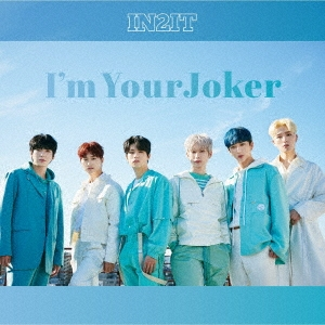 IN2IT/I'm Your Joker<通常IN2IT盤>[DM-8S]