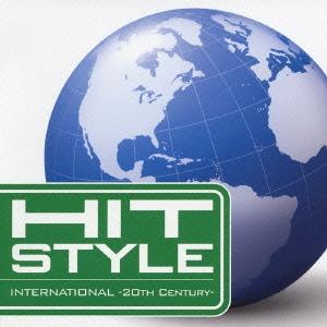 ヒット・スタイル インターナショナル-20th Century-