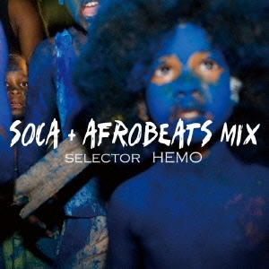 HEMO/SOCA+AFROBEATS MIX[E2S-12]