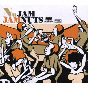 JAMNUTS/Nu JAM[EDCE-1005]