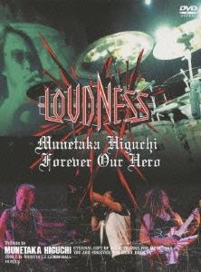 LOUDNESS/Munetaka Higuchi Forever Our Hero[TKBA-1127]
