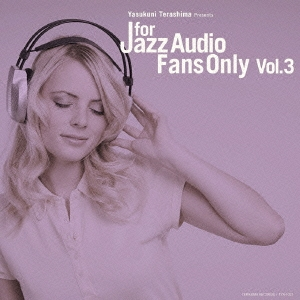 FOR JAZZ AUDIO FANS ONLY VOL.3 CD