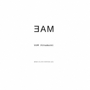 Yow Funahashi/3AM Music for NO CONTROL AIR[ROND-12]