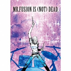 MR.FUSION/IS (NOT) DEAD.<タワーレコード限定/数量限定盤>[EFI-0005]