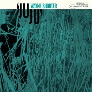 Wayne Shorter/ジュジュ +2 [UCCU-5692]