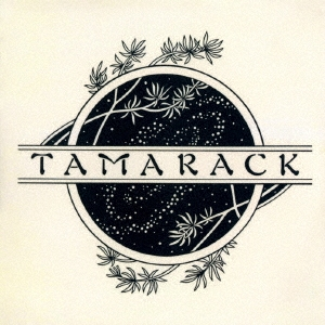 タマラック<生産限定盤>