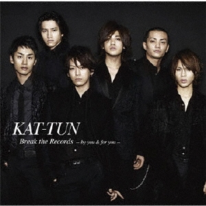 KAT-TUN/Break the Records -by you &for you-<通常盤>[JACA-5143]