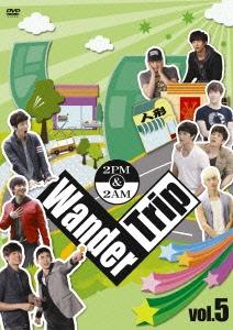 2PM+2AM'Oneday'/2PM&2AM Wander Trip vol.5 ぶらり浅草橋 編/わいわい☆バーベキューPARTY 編[BVBW-61]
