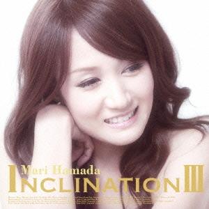 浜田麻里/INCLINATION III [CD+DVD] [TKCA-73955]