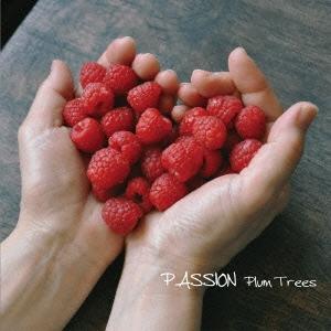 Plum Trees/PASSION[BQR-2068]