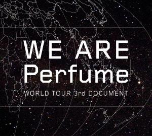 WE ARE Perfume WORLD TOUR 3rd DOCUMENT [2DVD+CD]<初回限定盤> DVD