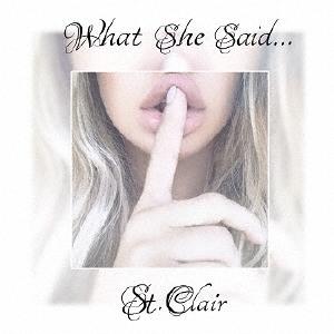 St.Clair/What She Said…[TRIPLER-0007]