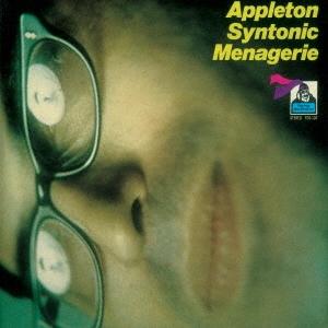 Jon Appleton/アップルトン・シントニック・メナジェリー<完全限定生産盤>[CDSOL-45730]