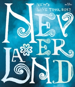 NEWS LIVE TOUR 2017 NEVERLAND<通常盤> Blu-ray Disc