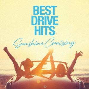 BEST DRIVE HITS -Sunshine Cruising- CD