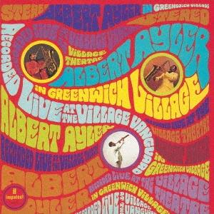 グリニッチ・ヴィレッジのアルバート・アイラー<生産限定盤> UHQCD