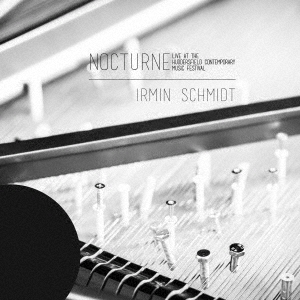 Nocturne (live at Huddersfield Contemporary Music Festival) UHQCD