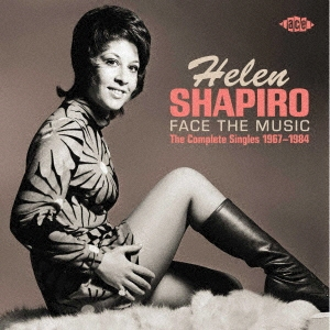 Helen Shapiro/フェイス・ザ・ミュージック:コンプリート・シングルス1967-1984[CDSOL-70887]