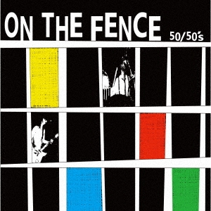 ON THE FENCE<RECORD STORE DAY対象商品/限定生産盤> 7inch Single