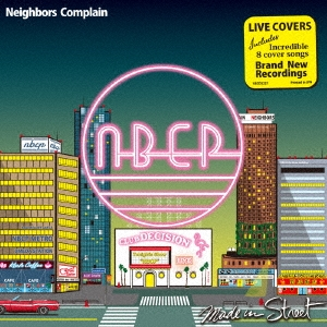 Neighbors Complain/Made in Street (Live Covers)[VSCD3221]
