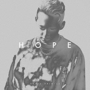 HOPE [CD+DVD]<初回生産限定盤> CD