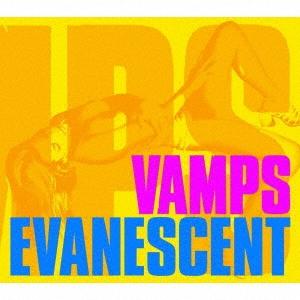 VAMPS/EVANESCENT  [CD+DVD]<初回生産限定盤>[XNVP-7]