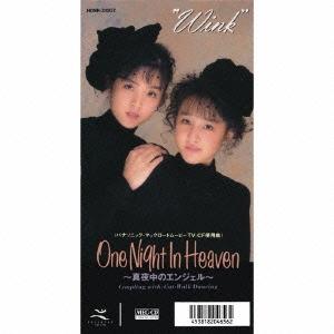 One Night In Heaven ~真夜中のエンジェル~