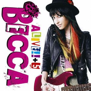 Becca/ALIVE!! +5 [CD+DVD] [SICP-2367]