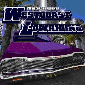ウエストコースト・ローライディング CD