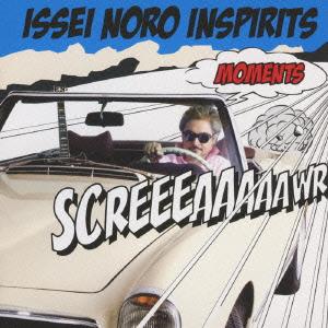 ISSEI NORO INSPIRITS/モーメンツ [HUCD-10065]
