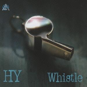 HY/Whistle<通常盤>[HYCK-10006]