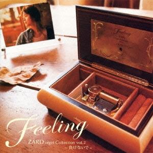 Feeling ZARD オルゴール・コレクション vol.2 ~負けないで~