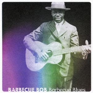 Barbecue Bob/バーベキュー・ブルース[PCD-20075]