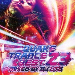 QUAKE TRANCE BEST.23 MIXED BY DJ UTO
